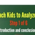 How to Teach Kids to Analyze Literature – Step 1 of 6!