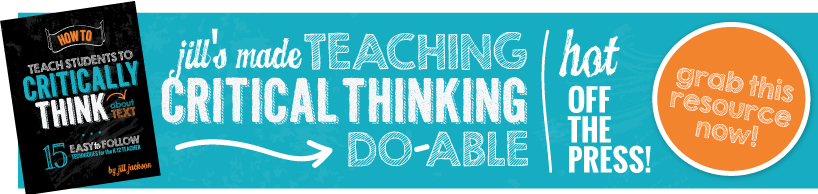 how-to-teach-critically-thinking-about-text_175t_FINAL