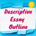 A BRAND NEW Descriptive Essay Outline