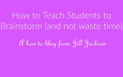 How to Teach Students to Brainstorm (and not waste time)