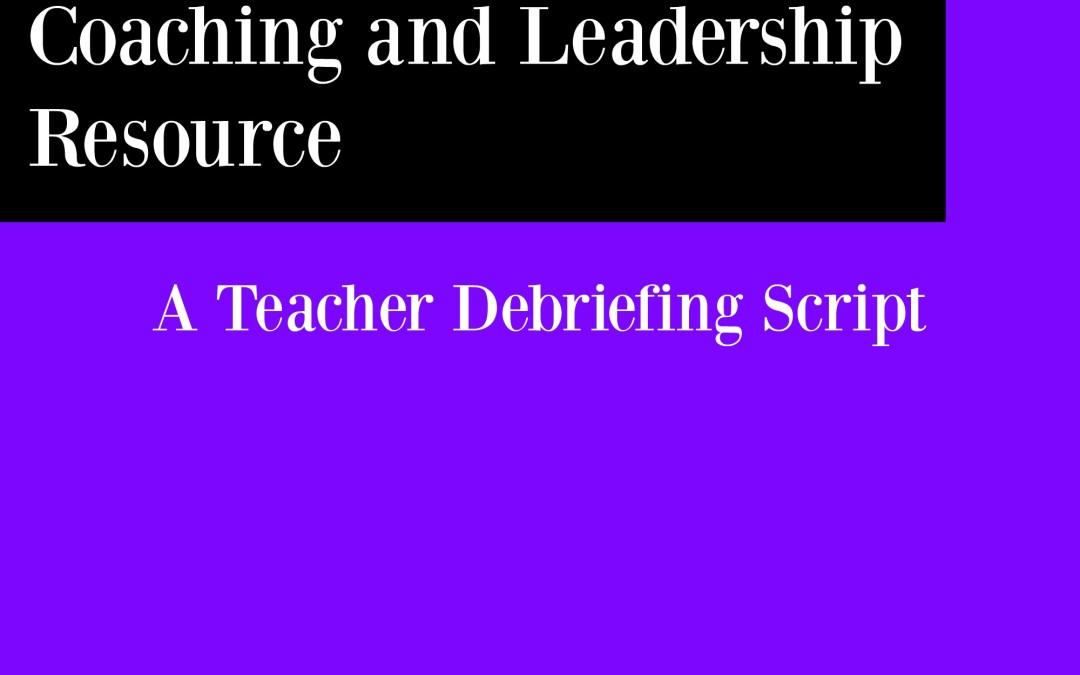 Sample Script from a Teacher Debriefing