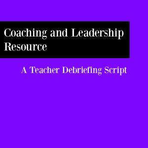 Teacher Debriefing Script_3-21-16