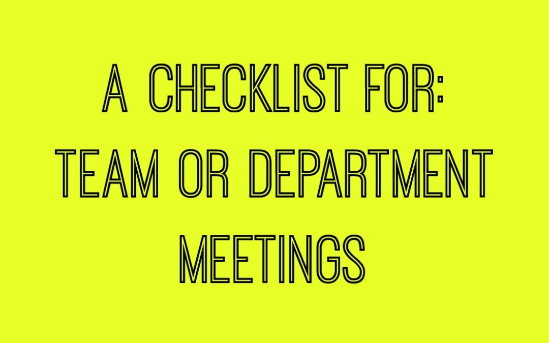 Does a Checklist Really Work? {Team Meetings}