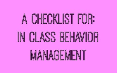 Does a Checklist Really Work? {Behavior Mgmt.}