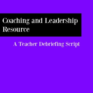 Teacher Debriefing Script_3-21-16