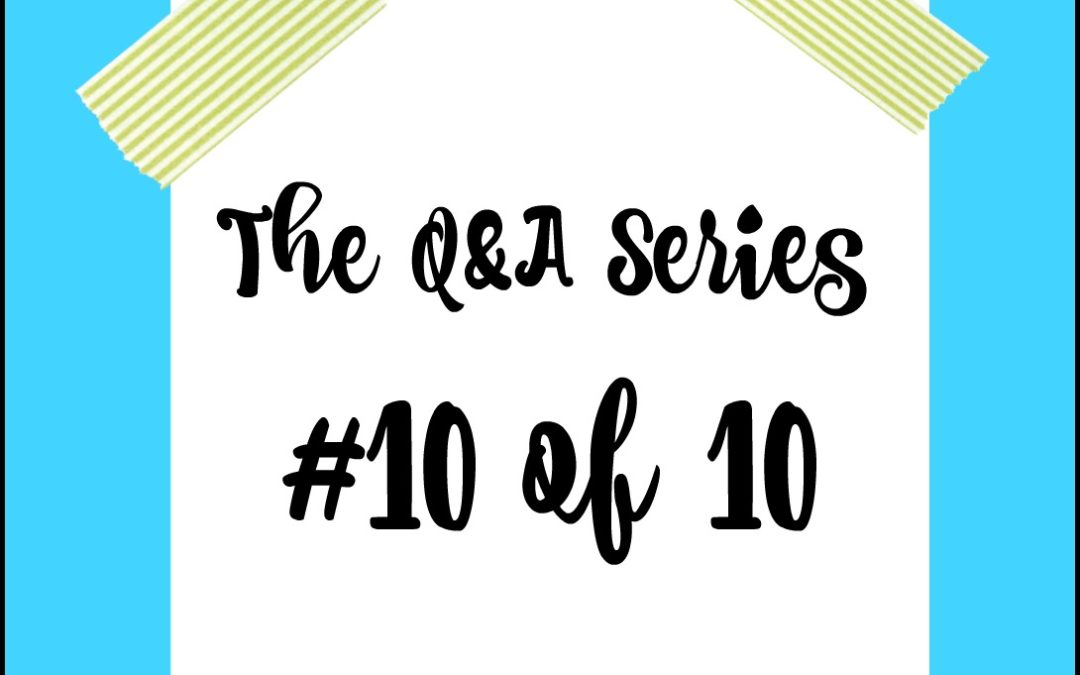 The Q & A Series #10 of 10 | Alternate Career!