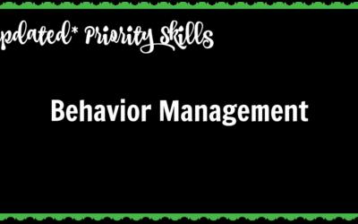 *Updated* Priority Skills: Behavior Management